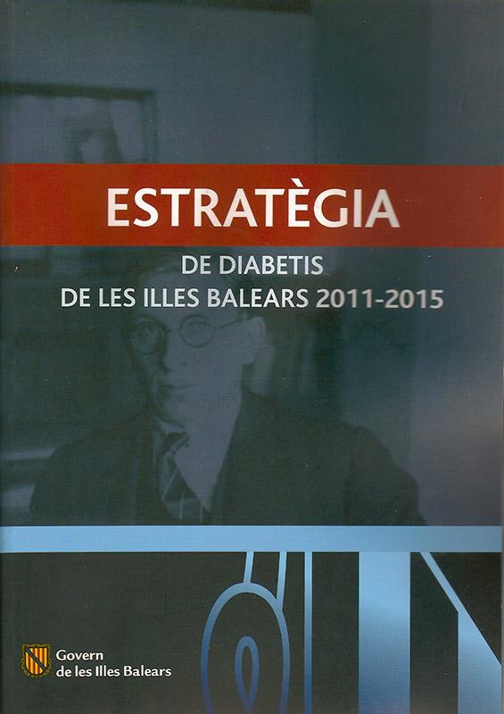 """La """"Estratègia de Diabetes de les Illes Balears 2011-2015"""""""