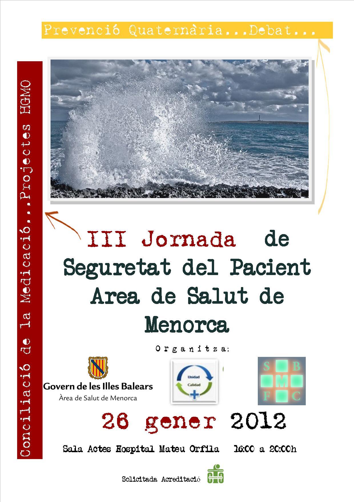 III Jornada de Seguretat del Pacient de l'Area de Salut de Menorca