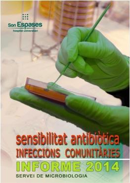 Informe 2014 de la sensibilitat antibiòtica de les infeccions comunitàries
