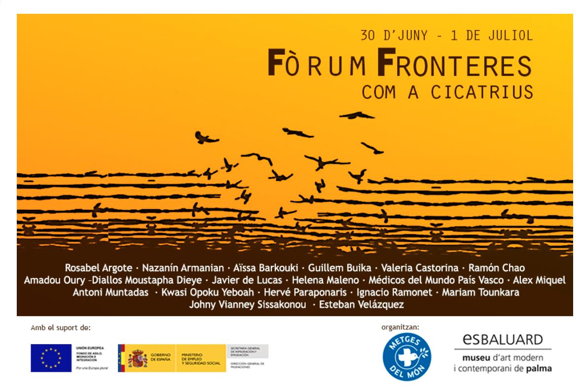 Fòrum Fronteres com cicatrius. 30 juny i 1 de juliol 2015